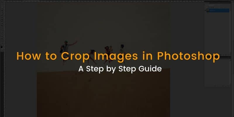 How to Crop Images in Photoshop Image
